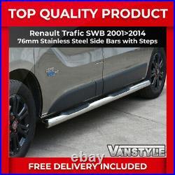 Renault Trafic 01-14 76mm Swb 3 Steps Side Bars Stainless Steel Chrome Step Van